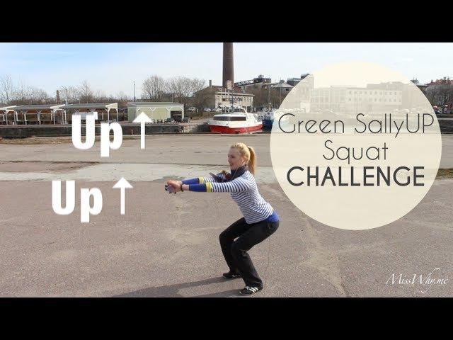 Green Sally Up Squat Challenge - Вызов приседаний!