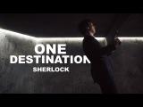 One Destination - Sherlock (+4x03)