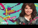 Elenco de Soy Luna Pienso From Soy Luna Audio Only
