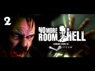 No More Room In Hell - #2 [Мужики и Рыжик]