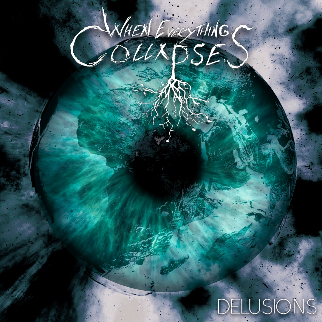When Everything Collapses - Delusions [EP] (2016)