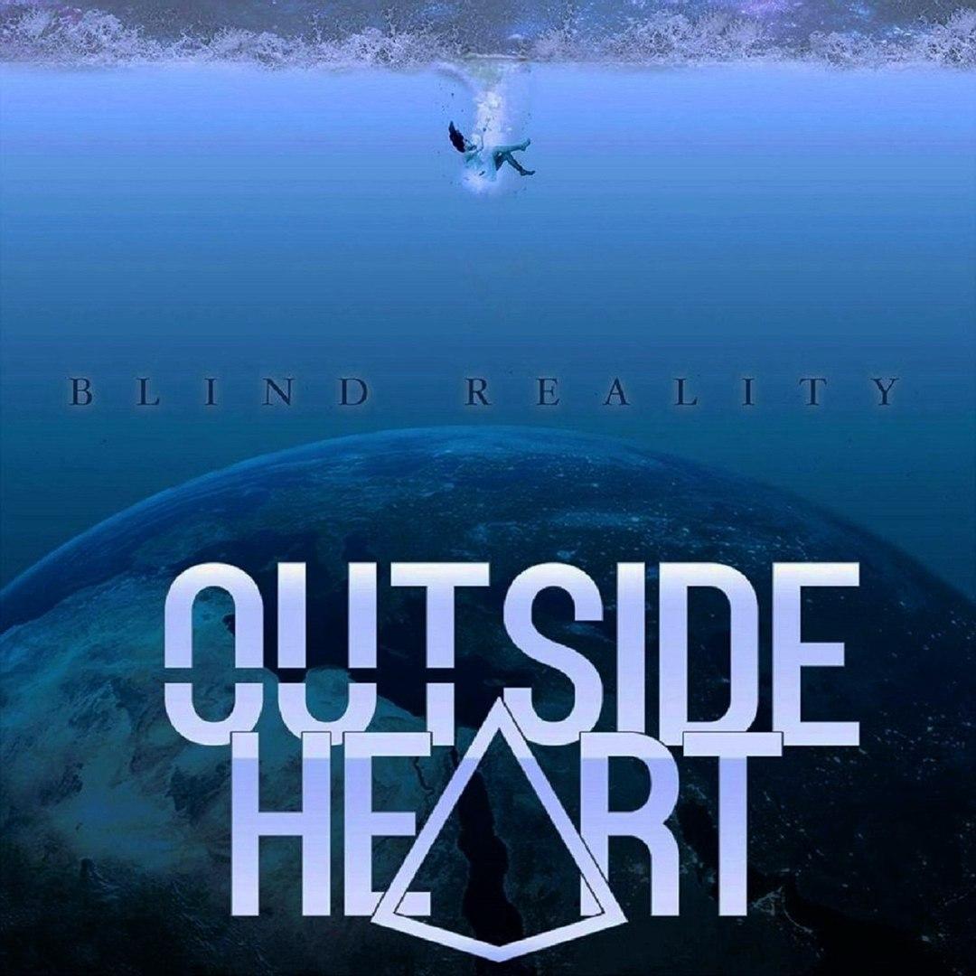 Outside Heart - Blind Reality (2016)