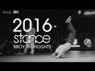 2016 BBOY HIGHLIGHTS captured by .stance