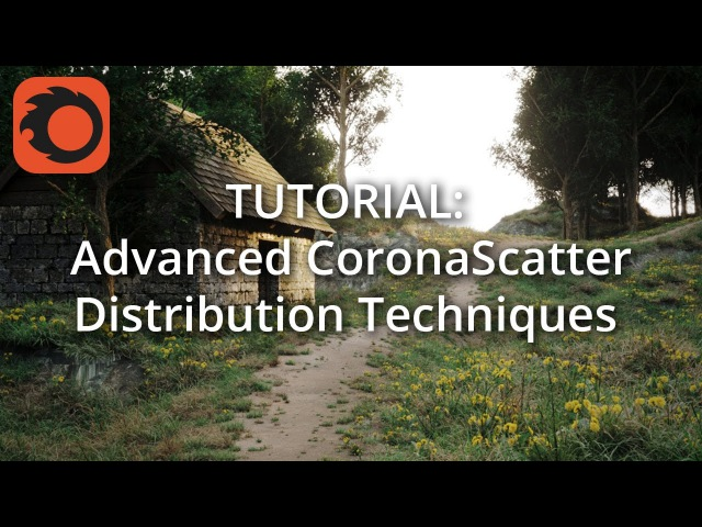 TUTORIAL: Advanced Corona Scatter