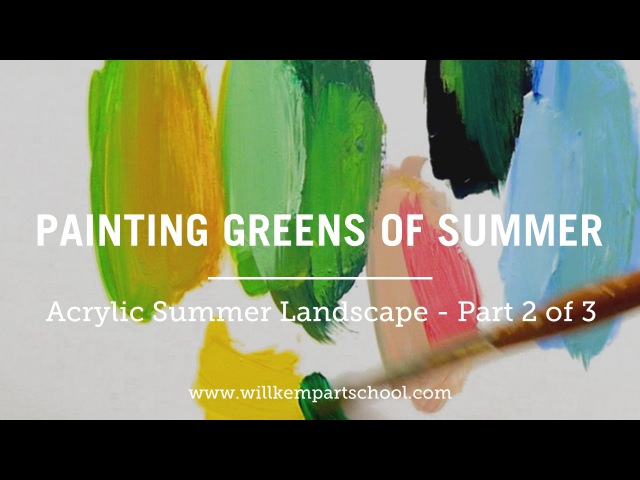 How to Paint Green Summer Trees with Acrylics – Part 2 of 3