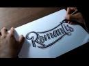 "Hand Lettering Tutorial ""Romantis"""