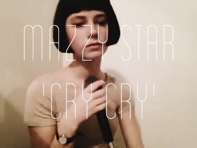 Mazzy Star - Cry Cry cover