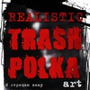 Trash Polka Art