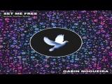Gabin Nogueira - Set Me Free
