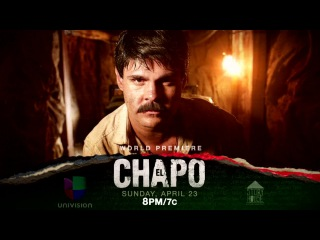 'El Chapo' premieres April 23rd on Univision. [Rhymes & Punches]