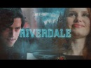 ✖ Riverdale - Every Breath You Take ✖