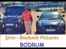 ▐▐►► Şirin - Bozbash Pictures - BODRUM ◄▌▌