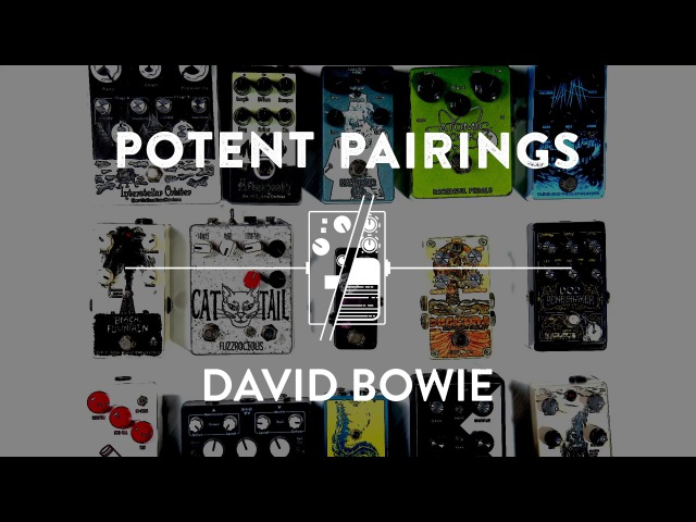 How to Sound Like the Guitarists of David Bowie | Potent Pairings