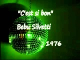 Bebu Silvetti - C'est si bon 1976 Disco