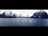 Lofoten Islands / #miska.travel (4K)