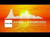 Axwell x Ingrosso - Sun Is Shining (Da Tweekaz Bootleg)