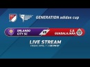 Orlando City SC vs. C.D. Guadalajara | 2017 Generation adidas Cup