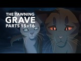 15 + 16 The Yawning Grave Warriors