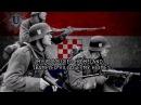 Ustaška se Vojska Diže Marching Song of the Croatian Revolutionary Organization