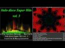 Eurodisco Super Hits vol. 3 (New Euro Disco)