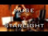Muse - Starlight (Drum Cover by Alex Tkachev)