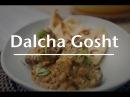 Dalcha Gosht w Goat Shanks