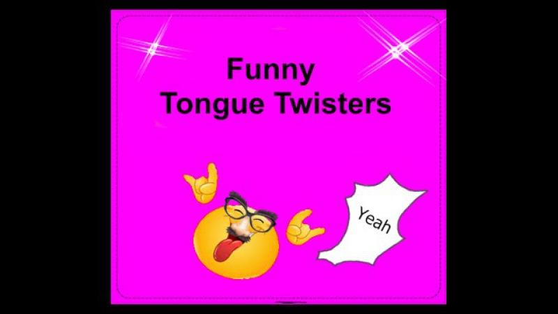13 funny Tongue Twisters [english]