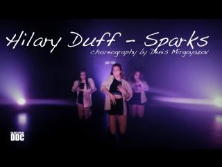 Hilary Duff – Sparks choreography by Denis Mirgoyazov   Talant Center DDC