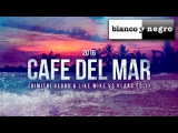 MATTN &amp Futuristic Polar Bears - Cafe Del Mar 2016 (Dimitri Vegas &amp Like Mike vs Klaas Remix)