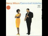 Cannonball Adderly &amp Nancy Wilson - Save Your Love For Me Live