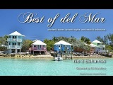 Best Of Del Mar - No.3 Bahamas, Selected by DJ Maretimo, HD, 2014, Wonderful Chillout Music