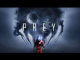 Prey - Официальный трейлер