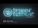 Spinnin' Sessions 177 - Guests Bob Sinclar B2B Daddy's Groove