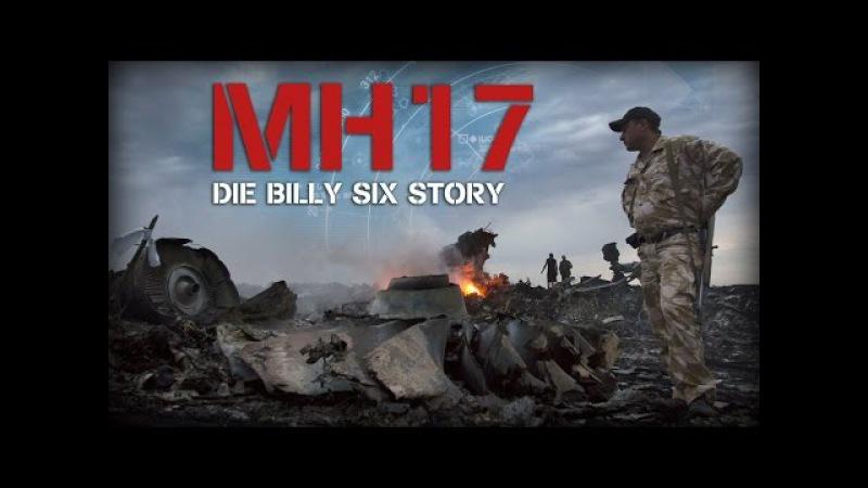 MH17 - Die Billy Six Story (KOMPLETTER FILM)