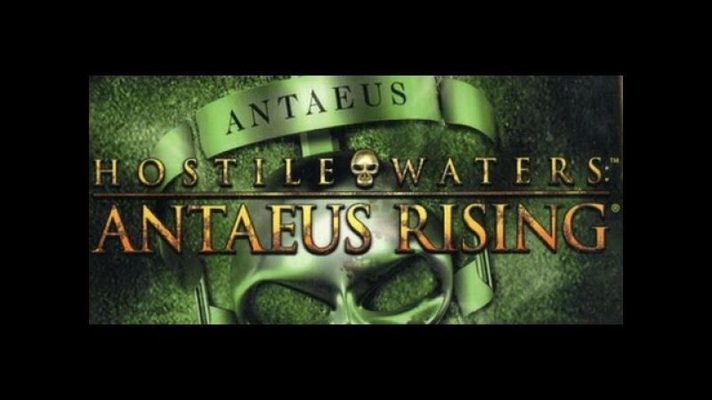 Обзор игры - Hostile Waters Antaeus Rising (Враждебные воды проект Антея)