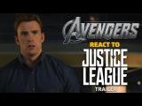 Мстители реагируют на трейлер Лиги Справедливости / The Avengers react to Justice League Trailer | Marvel VS DC | 2017