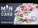 (man about) Buttercream Flowers   Man About Cake with Joshua John Russell