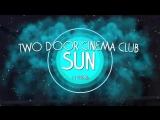 RTG #1 • Iceland • Two Door Cinema Club - Sun