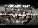 Bruno Major - Easily | Choreography | Boris Ryabinin | Choreo Fest