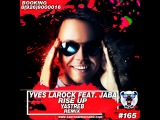 Yves Larock Feat. Jaba - Rise Up (YASTREB Radio Edit)