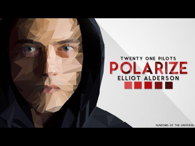 Elliot Alderson || Polarize || Мистер Робот