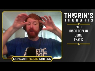 Thorin's Thoughts - disco doplan Joins FNATIC (CS:GO)