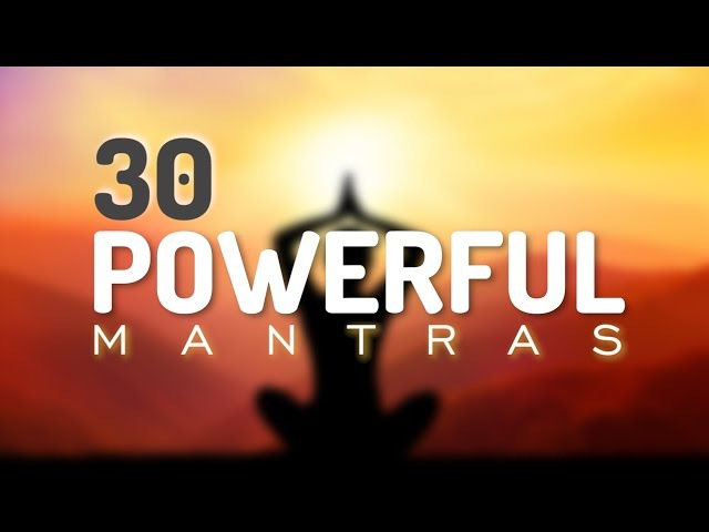 30 Incredible Mantras for Health, Happiness, Healing, Positive Energy Prosperity