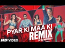 Pyar Ki REMIX Full Video Song Ali Merchant HOUSEFULL 3 Shaarib Toshi