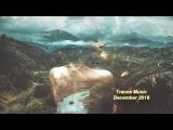 trance music december 2016