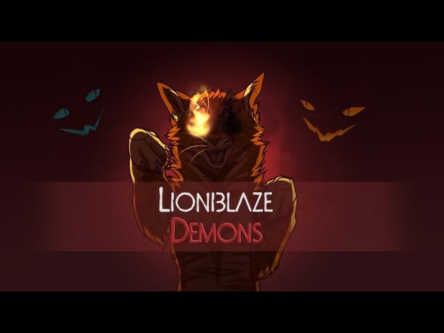 ◁ W A R R I O R S ▷ Lionblaze | Demons | PMV