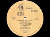 Blake Baxter - Get Layed