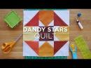 Dandy Stars Quilt Block - Quilt Snips Mini Tutorial