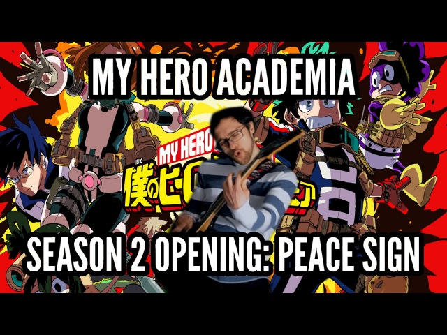 Boku no Hero Academia Opening -