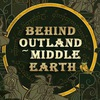 ~~Behind Outland~Middle Еarth~~
